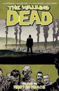 The Walking Dead Vol 32: Rest in Peace