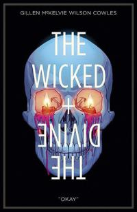 "The Wicked & The Divine Vol 9: ""Okay"""