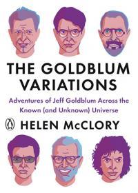 The Goldblum Variations: Adventures of Jeff Goldblum