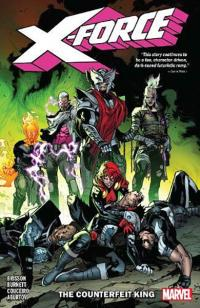 X-Force Vol 2: The Counterfeit King
