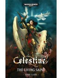 Celestine: The Living Saint
