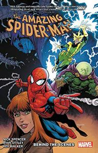Amazing Spider-Man By Nick Spencer Vol 5: Behind the Scenes
