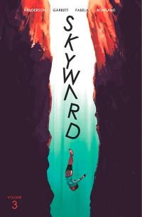 Skyward Vol 3: Fix the World