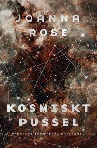 Kosmiskt pussel - försöken att förstå universum