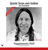Gunde Svan som indian - väggalmanacka 2020