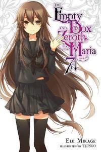 The Empty Box and Zeroth Maria Light Novel 7