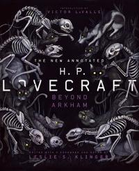 The New Annotated H P Lovecraft: Beyond Arkham