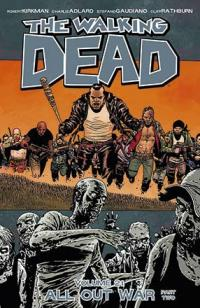 The Walking Dead Vol 21: All Out War Part Two
