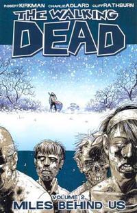 The Walking Dead Vol 2: Miles Behind Us