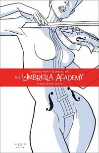 The Umbrella Academy: Apocalypse Suite