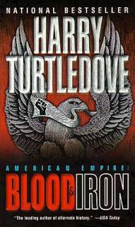American Empire: Blood & Iron