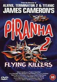 Piranhas II: Flying Killers/Piraya II: De flygande mördarna