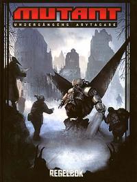 Mutant - Undergångens arvtagare, reviderad utgåva