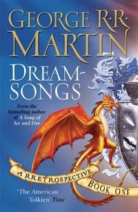 Dreamsongs: A RRetrospective, Book One