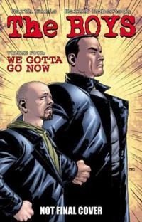 The Boys Vol 4: We Gotta Go Now