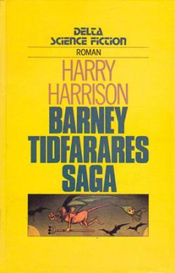 Barney Tidfarares saga
