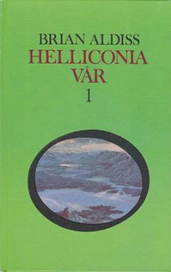 Helliconia vår, del 1