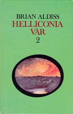 Helliconia vår, del 2