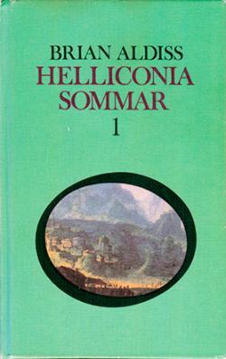 Helliconia sommar, del 1