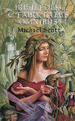 Irish Folk & Fairy Tales Omnibus