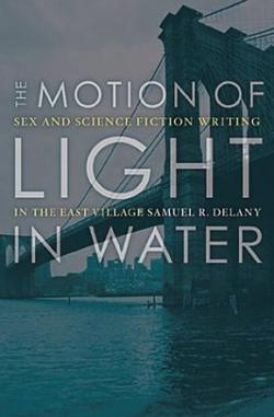 Motion of Light in Water: Sex and Science Fiction Writing