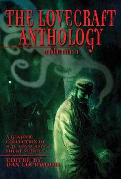 The Lovecraft Anthology Vol 1