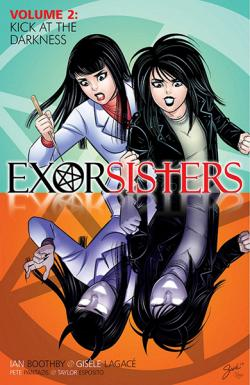 Exorsisters Vol 2: Kick at the Darkness