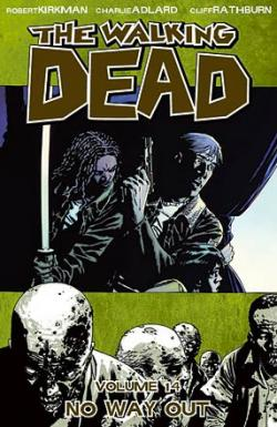 The Walking Dead Vol 14: No Way Out