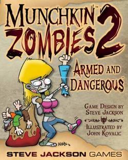 Munchkin Zombies 2 - Armed & Dangerous