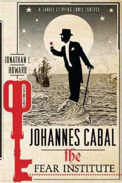 Johannes Cabal and the Fear Institute