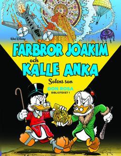 Farbror Joakim och Kalle Anka - Solens son