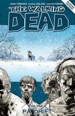 The Walking Dead vol 2: På drift