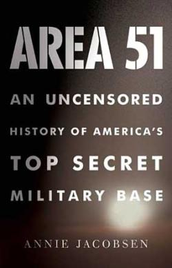 Area 51: An Uncensored History