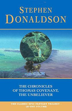The Chronicles of Thomas Covenant the Unbeliever
