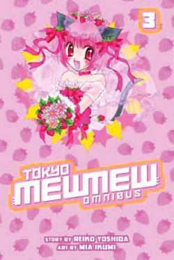 Tokyo Mew Mew Omnibus vol 3