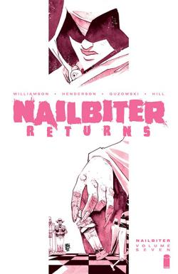 Nailbiter Vol 7: Nailbiter Returns