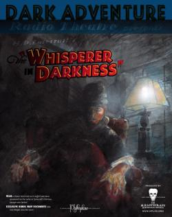 Whisperer in darkness - Audio Drama CD