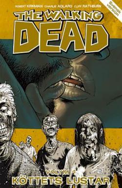The Walking Dead vol 4: Köttets lustar