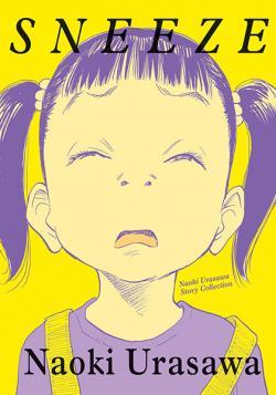 Sneeze: Naoki Urusawa Story Collections
