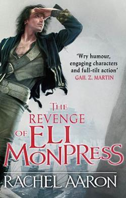 The Revenge of Eli Monpress