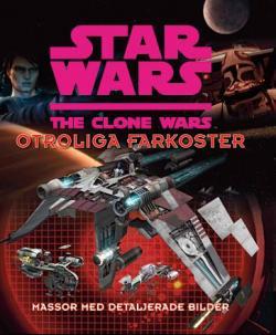 Clone Wars: Otroliga farkoster