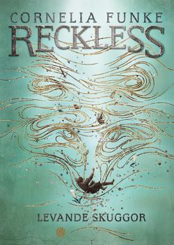 Reckless - Levande skuggor