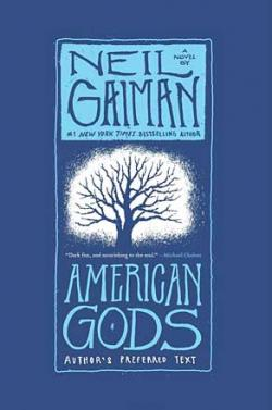 American Gods (The Tenth Anniversary Edition)