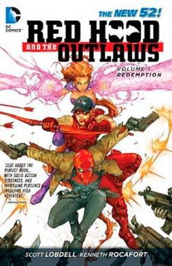 Red Hood and the Outlaws Vol 1: Redemption