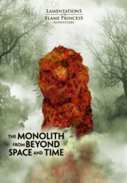 The Monolith From Beyond Time and Space