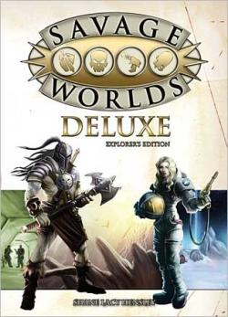 Savage Worlds Deluxe Explorers Edition