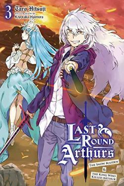 Last Round Arthurs Light Novel 3