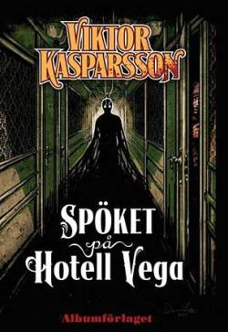 Spöket på Hotell Vega