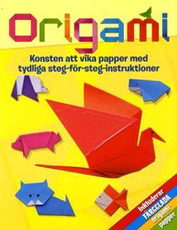 Origami - konsten att vika papper, med tydliga instruktioner