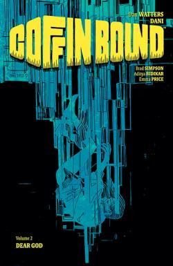 Coffin Bound Vol 2: Dear God